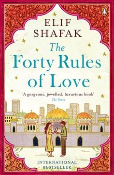 The Forty Rules of Love: Amazon.co.uk: Elif Shafak: 9780241972939: Books