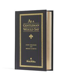 Brooks brothers 50 things every young gentleman should know book a as a gentleman would saynavy reheart Images