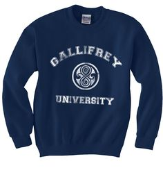 Gallifrey University Doctor Who Crewneck Sweatshirt S to 2XL. $30.50, via Etsy. Yes, pleaassseee.