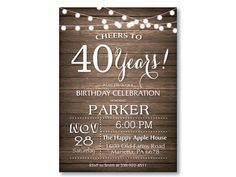 40th Birthday Invitation. Rustic 30th 50th 60th 70th 80th 90th Any Age. String Lights Wood. Surprise Birthday Invitation. Printable Digital.