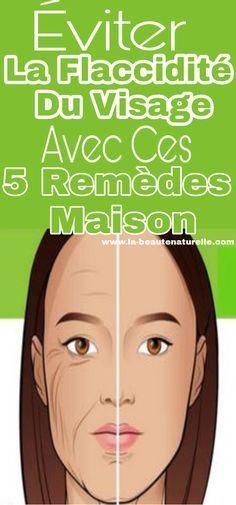 Éviter la flaccidité du visage avec ces 5 remèdes maison #flaccidité #visage