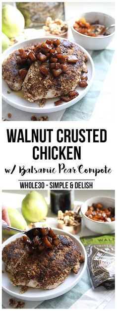 This Walnut Crusted Chicken w/ Balsamic Pear Compote is a super simple yet extremely tasty whole30 dinner that the whole family will love!