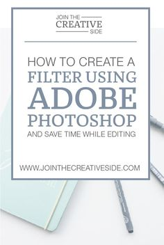 Join The Creative Side | How to create your own filter using Adobe Photoshop [And save time while editing] | I have an amazing time-saving tip for you: Creating Photoshop filters. With Photoshop filters, you only have to edit one picture, and you can import all those editing setting to all your other photos within a few mouse clicks. Not only it will save you time, but it will also save you a lot of frustration since all your photos are consistent from now. Let's start with this handy…