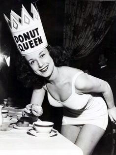 Donut Queen!  HAHAHAHA