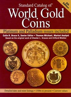 "The first ""Krause"" was published in as a single volume, it now consumes four volumes each covering a century, plus ""World Gold Coins"", first published in and now in its edition."