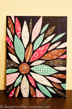 Paper petals canvas art.  Scrapbook paper + canvas frame + Modge Podge