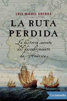 Buy La ruta perdida: La historia secreta del descubrimiento de América by Luis Miguel Guerra and Read this Book on Kobo's Free Apps. Discover Kobo's Vast Collection of Ebooks and Audiobooks Today - Over 4 Million Titles! Book And Magazine, Action Film, Kindle, Audiobooks, Fiction, This Book, Novels, Ebooks, Reading