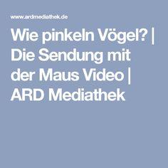 Wie pinkeln Vögel? | Die Sendung mit der Maus Video | ARD Mediathek