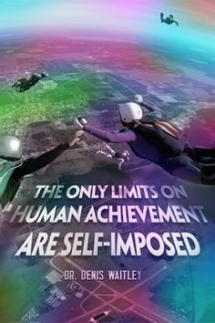 The only limits on human achievement are self-imposed @Danielle Augustson