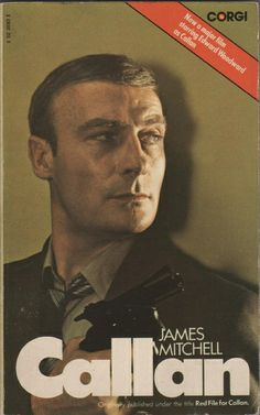 Callan, by James Mitchell, the source novel on which the 1974 movie and Armchair Theatre episode: A Magnum for Schneider, was based.