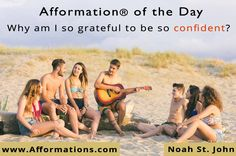 #AfformationoftheDay : Why am I so grateful to be so confident? Confidence is believing yourself when no one else does. #AOTD #afformations #noahstjohn #motivationalqoutes #affirmations #inspirationalqoutes