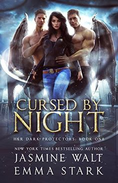 Cursed By Night A Reverse Harem Urban Fantasy Her Dark Protectors Book 1