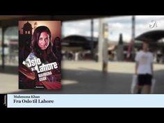 Mahmona Khan - Fra oslo til lahore Oslo, Dubai, Polaroid Film, Youtube, Youtubers, Youtube Movies