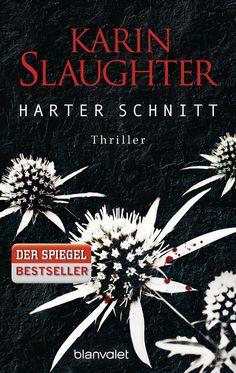 Harter Schnitt von Karin Slaughter