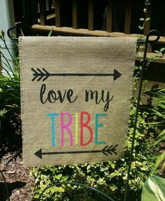 Love My Tribe Burlap Garden Flag, Garden Decor, Boho Decor, Valentines Day, Farmhouse Decor, Burlap Garden Flags, Birthday Gifts for Her