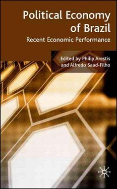 Political Economy of Brazil: Recent Economic Performance