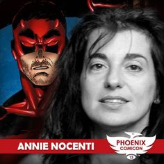 Comic writer and editor Annie Nocenti, known for her work on Daredevil, X-Men, Spider-Man and Longshot among others, is going to be at Phoenix Comicon 2013!