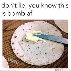 Flour tortilla with butter, growing up Hispanic