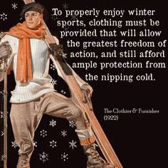 Clothiers are so smart and witty.   Skiwear-J. C. Leyendecker