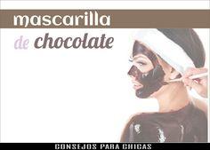 CONSEJOS PARA CHICAS : MASCARILLA DE CHOCOLATE