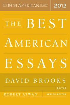 The Best American Essays 2012 (The Best American Series (R)) by Robert Atwan, http://www.amazon.com/dp/B006R8PHZW/ref=cm_sw_r_pi_dp_w4uHqb1D63FM4