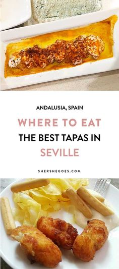 Try these top 3 tapas bars while in Seville Spain for authentic spanish cuisine.