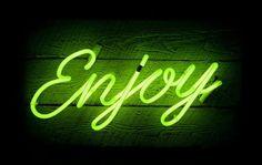 Enjoy - Neon Light Sign