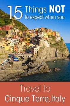 You read so much about Cinque Terre in Italy, you have your ideas ready what it will be like. Read my 15 things NOT to expect when you travel to Cinque Terre, Italy all based on my own experiences and expectations. Backpacking Europe, Italy Travel Tips, Travel Destinations, Travel Europe, Travel Trip, Travel List, Travel Luggage, Things To Do In Italy, Italy Pictures