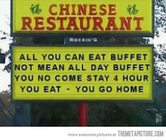 All you can eat buffet…go home.
