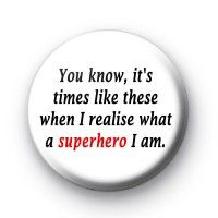 Iron Man Quote 1 Badge