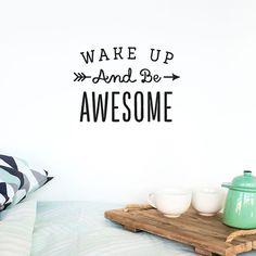 Wand Aufkleber Spruch: wach und seid Awesome / von MadeofSundays