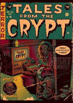 """johnny-dynamo: """" Tales From The Crypt, T-Shirt art for Fright Rags by Jared Moraitis """" Vintage Comic Books, Vintage Comics, Comic Books Art, Vintage Posters, Retro Horror, Vintage Horror, Ec Comics, Horror Comics, Horror Movie Posters"""