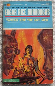 Edgar Rice Burroughs Tarzan and The Ant Men PB Ballantine U2010 Book 10 | eBay