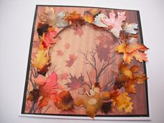Autumn Leaves. Background paper and die from Crafters Companion. Alcohol Inks used for leaves. PA Challenge.