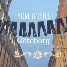 Citytrip Göteborg geplant? Hier meine Tipps für Sehenswürdigkeiten, Essen, Fika, Natur und Kultur!