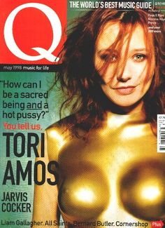 Q Magazine: 1998 Tori Amos. {I actually have this cover, got it at Borders in Chicago where I used to live. Imported from UK.}