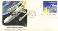 First Day Cover: Shuttle Arrives in Orbit First Day Covers, One Day, Stamp, Stamps