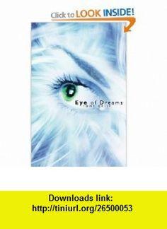 Eye Of Dreams Exploring The Infinite Dimensions Mind 9781439200940 Tony Crisp ISBN