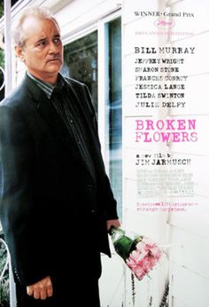 Broken Flowers, starring Bill Murray and Jeffrey Wright, with Sharon Stone, Frances Conroy, Jessica Lange, Chloe Sevigny, Tilda Swinton and Julie Delpy. Directed by Jim Jarmusch. ($15.99)