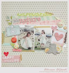 Hello Nature Layout Designed by Tamara Tripodi with Dear Lizzy 5th & Frolic Papers