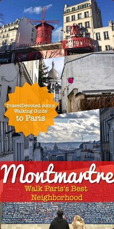 Montmartre, Paris - The Walking 1-Day Guide by TravelDevoted.com!