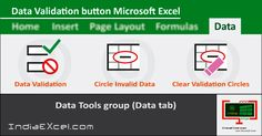 Data Validation button of Data Tools group Microsoft Excel - http://indiaexcel.com/data-validation-button-data-tab-excel/