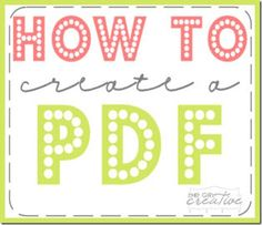 Tutorial on how to create a pdf to share and download from Project Inspire (The Girl Creative)