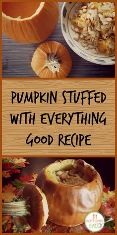 Pumpkin Stuffed With Everything Good Recipe: It's as awesome (and easy ...