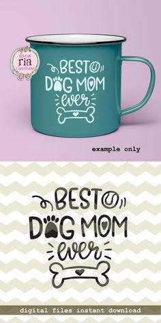 Best dog mom ever, fur dog lover gift idea, paw bone digital cut files, SVG, DXF, studio3 for cricut, silhouette cameo, diy vinyl decals by LoveRiaCharlotte on Etsy