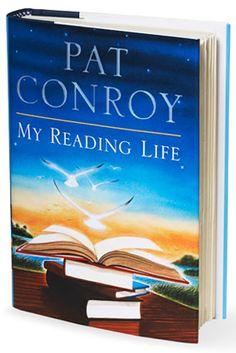 Pat Conroy's Book My Reading Life - Oprah.com
