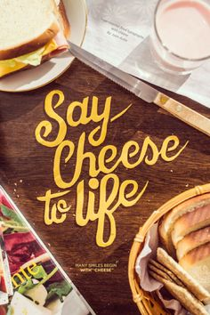 Say cheese to life!