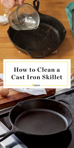 How To Clean a Cast Iron Skillet — Cleaning Lessons from The Kitchn Iron Skillet Cleaning, Cleaning Cast Iron Pans, Cast Iron Skillet Cooking, Iron Skillet Recipes, Cast Iron Recipes, Skillet Meals, Cast Iron Care, Cast Iron Pot, Cast Iron Cookware