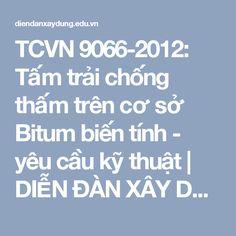 TCVN 9066-2012: Tấm trải chống thấm trên cơ sở Bitum biến tính - yêu cầu kỹ thuật | DIỄN ĐÀN XÂY DỰNG VIỆT NAM