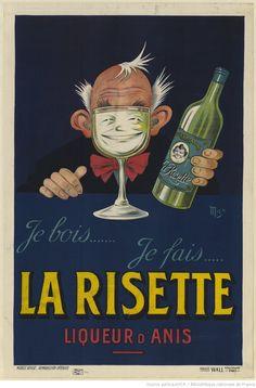 Je bois... Je fais... La Risette, liqueur d'anis - 1926 - (Mich) -
